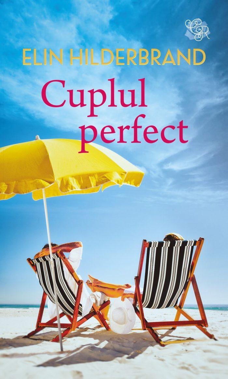 Cuplul perfect de Elin Hiderbrand - Colecția Cărți Romantice ianuarie 2021