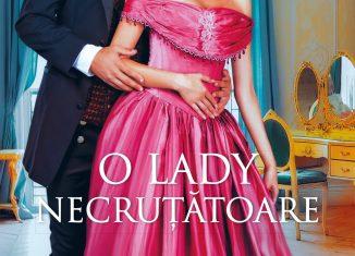 O lady necruțătoare de Scarlett Scott - Colecția Iubiri de poveste ianuarie 2021