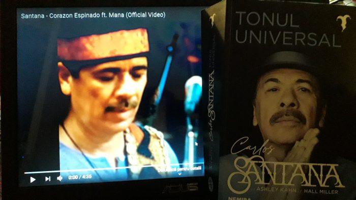 Carlos Santana cu Ashley Kahn și Hal Miller - Tonul universal. Povestea mea la lumina zilei