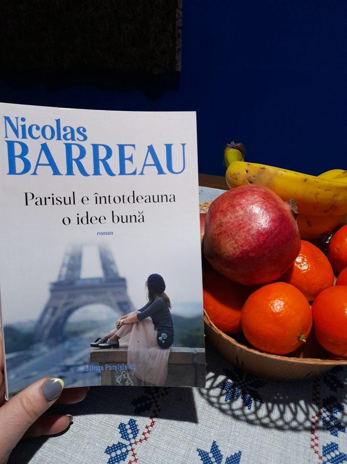 Parisul e întotdeauna o idee bună de Nicolas Barreau - Editura Paralela 45
