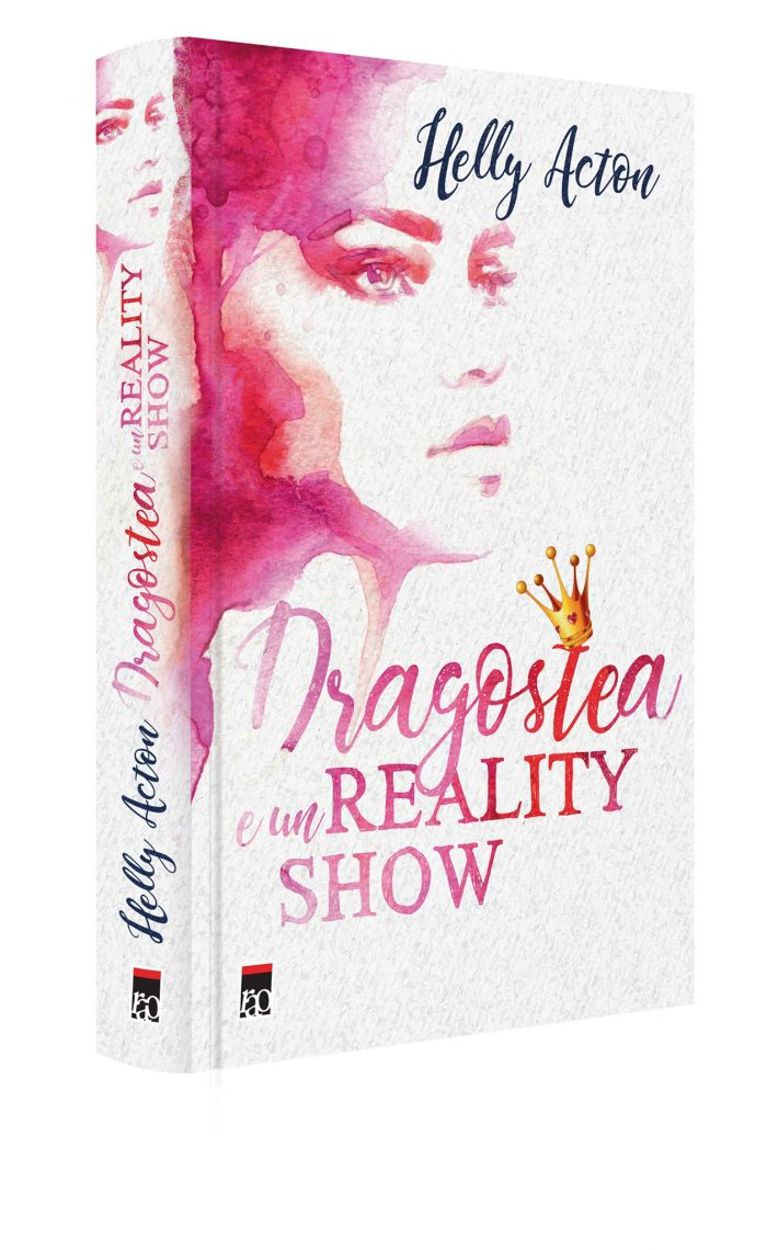 Dragostea e un reality-show de Helly Acton - Editura Rao
