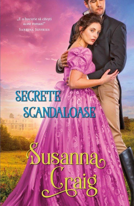 Secrete scandaloase de Suzanna Craig - Colecția Iubiri de poveste
