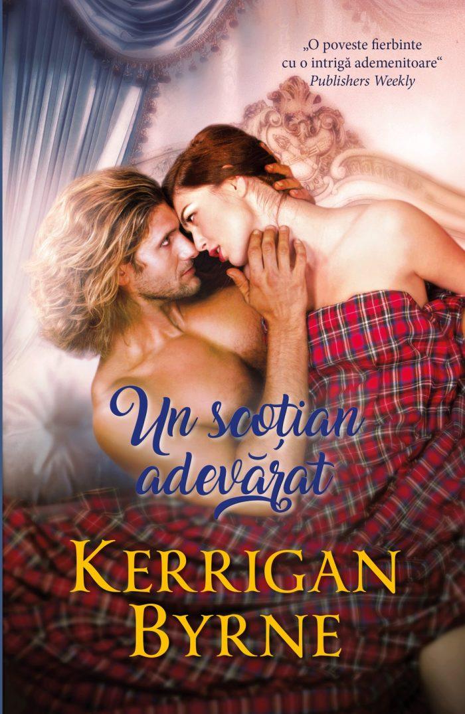 Un scoțian adevărat de Kerrigan Byrne - Colecția Iubiri de poveste martie