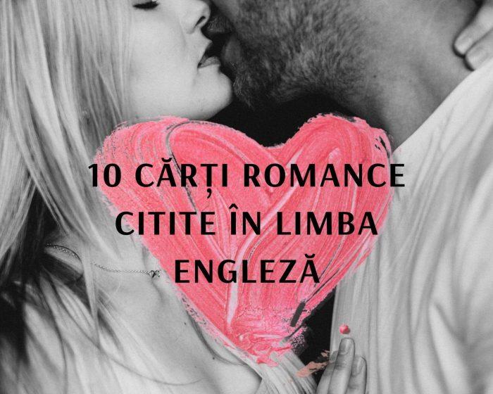 10 cărți romance citite în limba engleză
