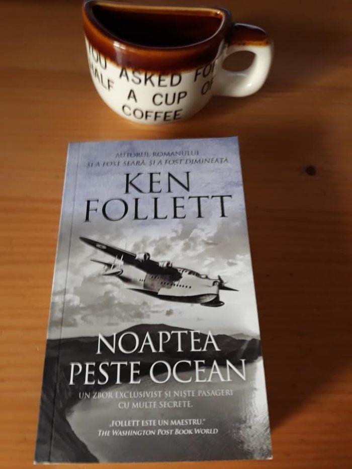 Noaptea peste ocean de Ken Follett - Editura Rao - recenzie