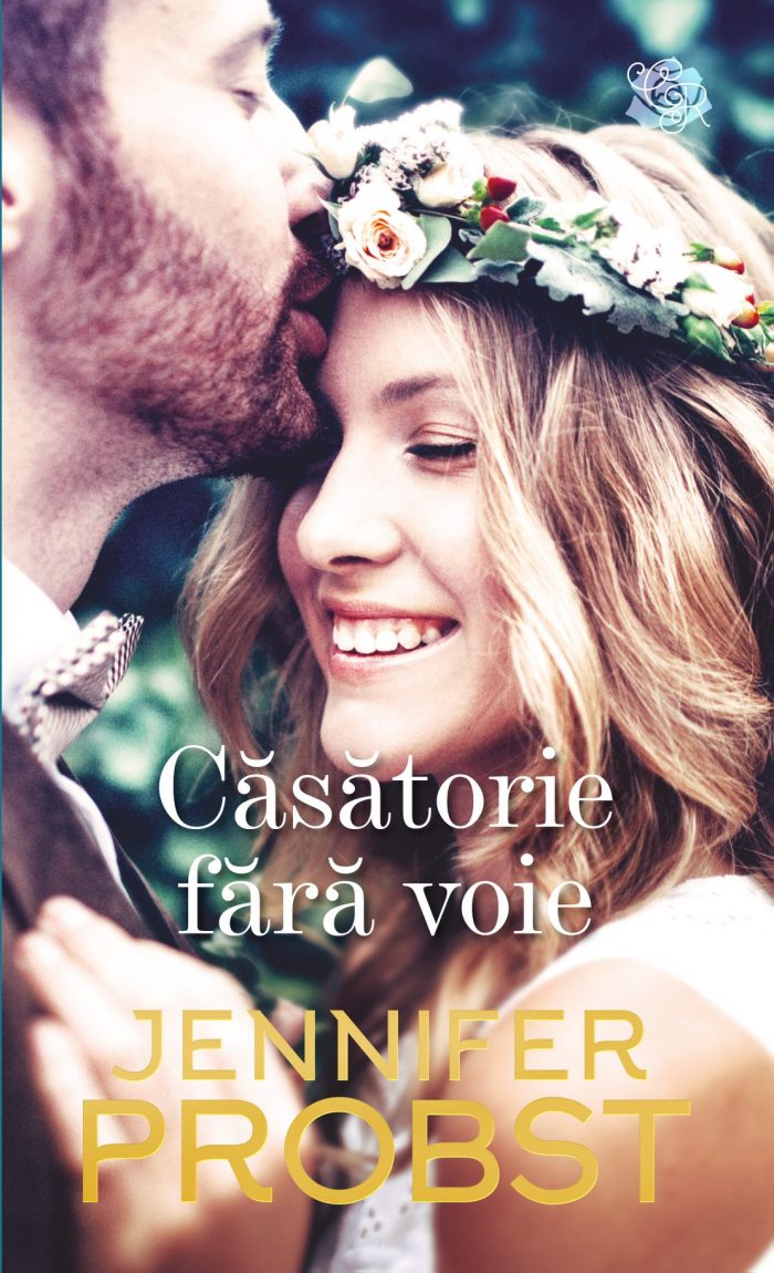Căsătorie fără voie de Jennifer Probst - Colecția Cărți Romantice martie 2021