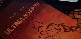 Ultima noapte la Auschwitz de Cosmin Baiu - Editura Neverland - recenzie