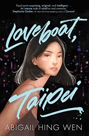 Loveboat, Taipei de Abigail Hing Wen - Storia Books