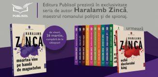 Editura Publisol lansează, pe 26 martie, primul volum din seria de autor Haralamb Zincă