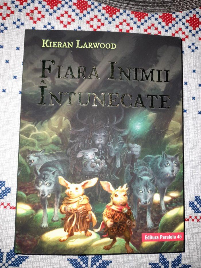 Fiara inimii întunecate de Kieran Larwood - Editura Paralela 45