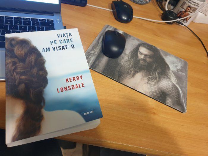 Viața pe care am visat-o de Kerry Lonsdale - Editura Litera