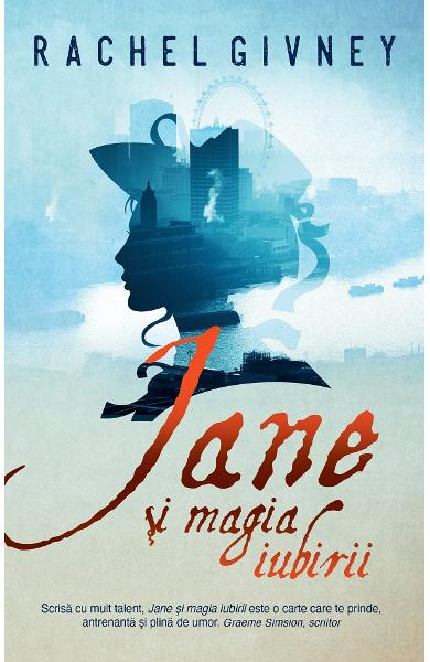 Jane și magia iubirii de Rachel Givney - Editura Rao