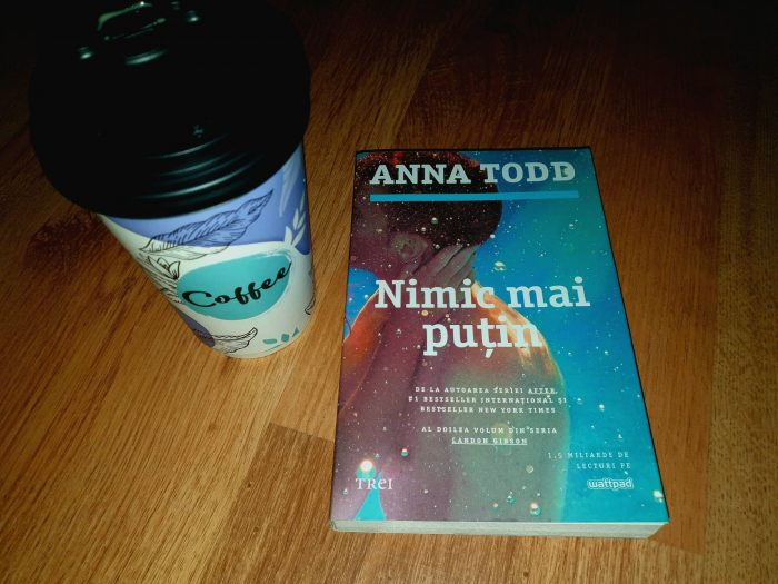 Nimic mai puțin de Anna Todd - Editura Trei - recenzie