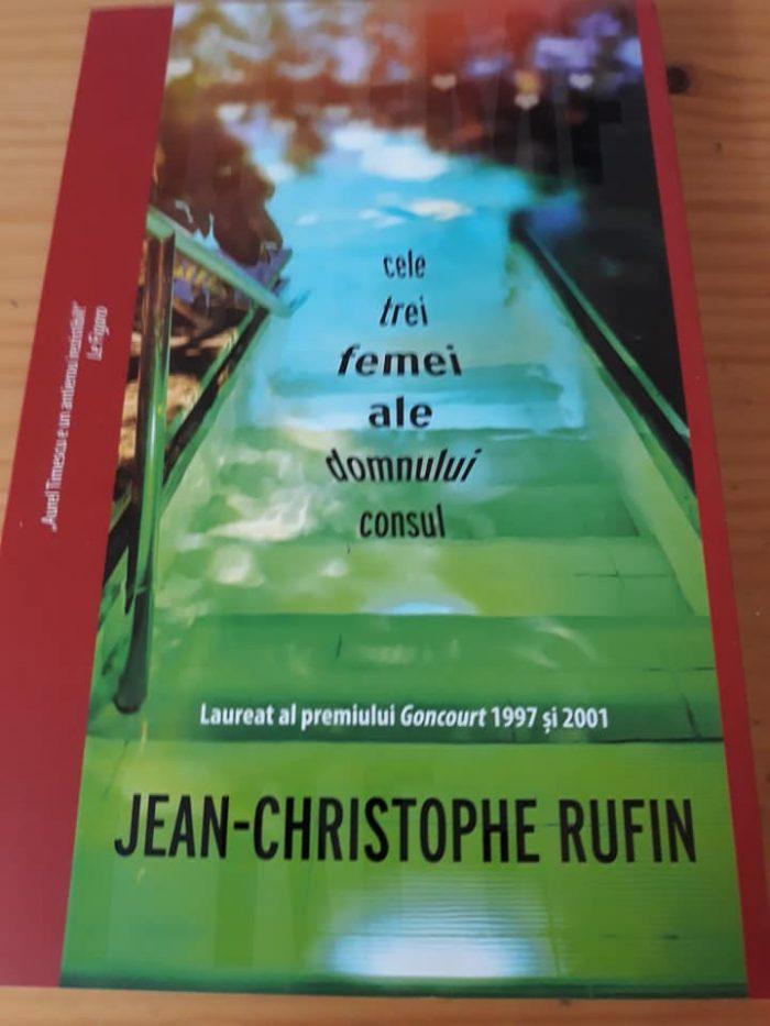 Cele trei femei ale domnului consul de Jean-Christophe Rufin