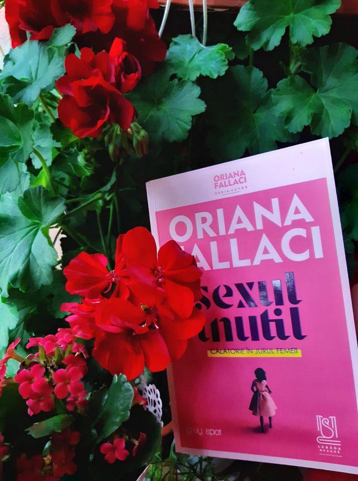 Sexul inutil. O călătorie în jurul femeii de Oriana Fallaci