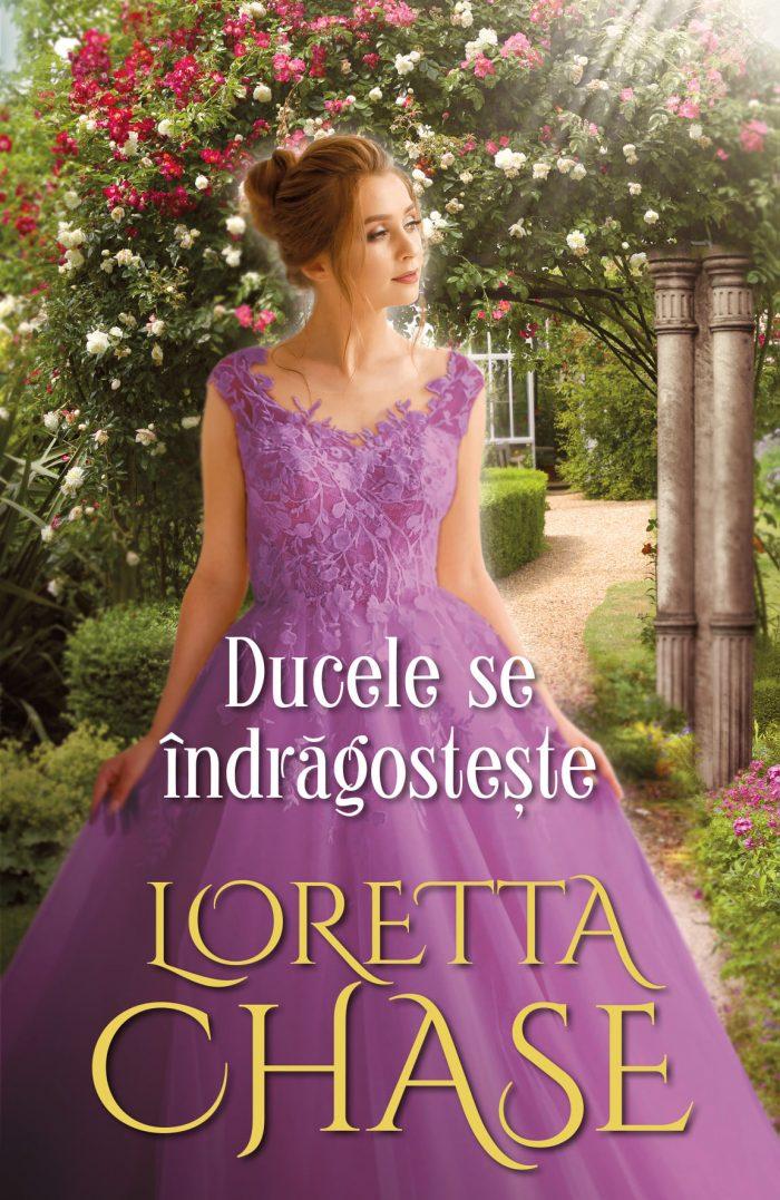 Ducele se îndrăgostește de Loretta Chase - Colecția Iubiri de poveste mai