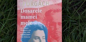 Dosarele mamei mele de Andras Forgach - Editura Pandora M