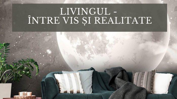Livingul - între vis și realitate - Favi.ro - Mivali.ro