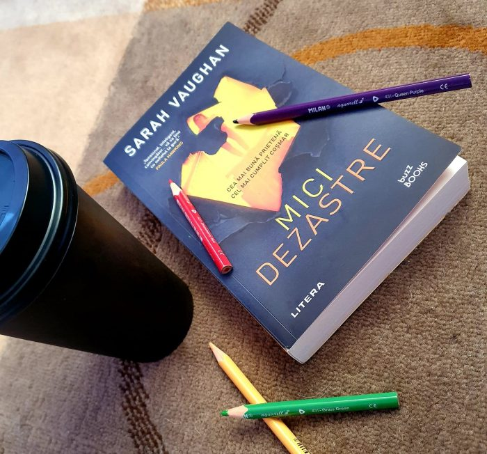 Mici Dezastre de Sarah Vaughan - Editura Litera