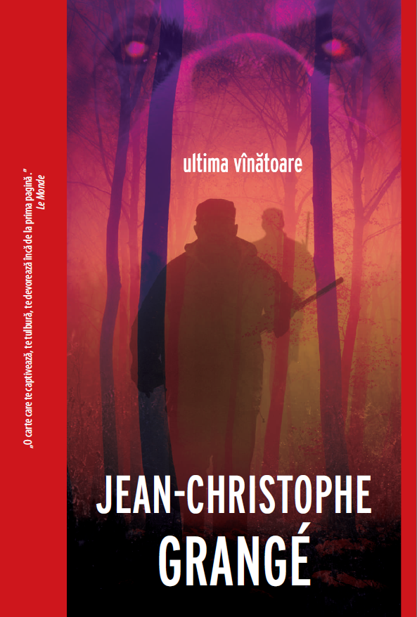 Ultima vînătoare de Jean Christophe Grange - Crime Scene Press - recenzie
