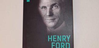Viaţa şi opera mea de Henry Ford - Editura Herald - recenzie