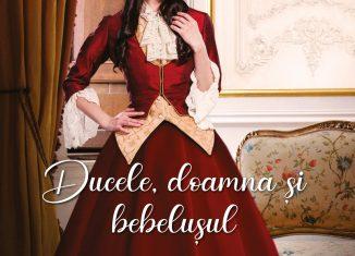 Ducele, doamna și bebelușul de Vanessa Riley - Colecția Iubiri de poveste iunie 2021