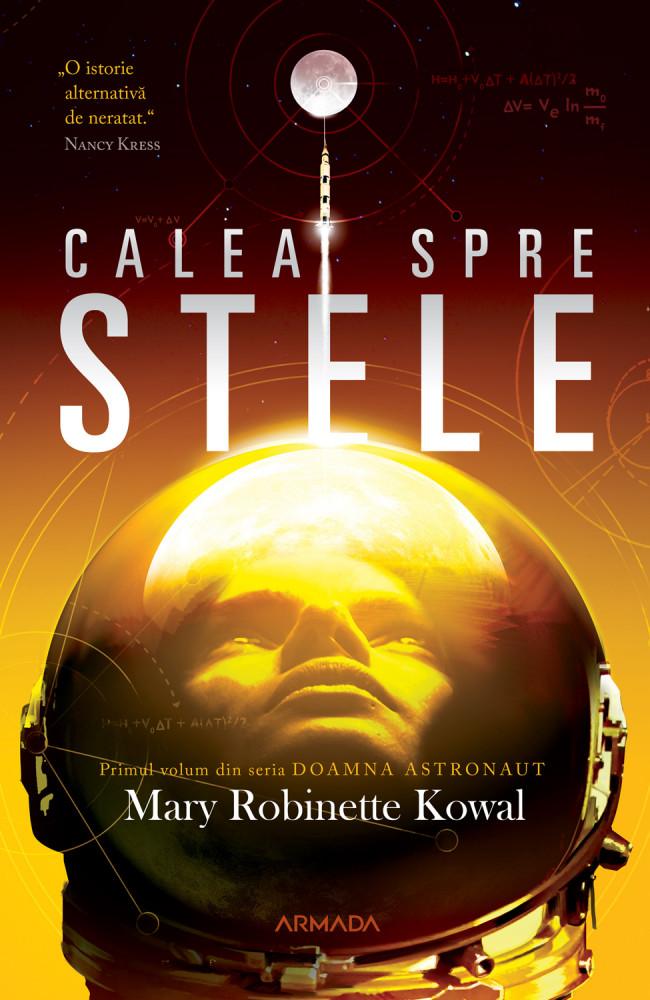 Calea spre stele de Mary Robinette Kowal - Editura Nemira - recenzie