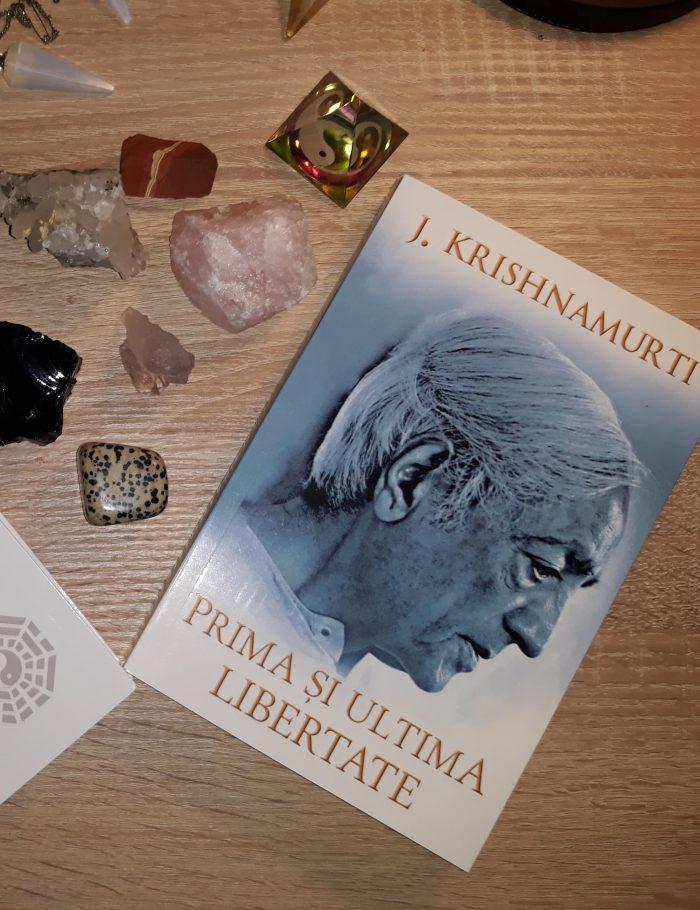 Prima și ultima libertate de Jiddu Krishnamurti - Editura Herald - recenzie