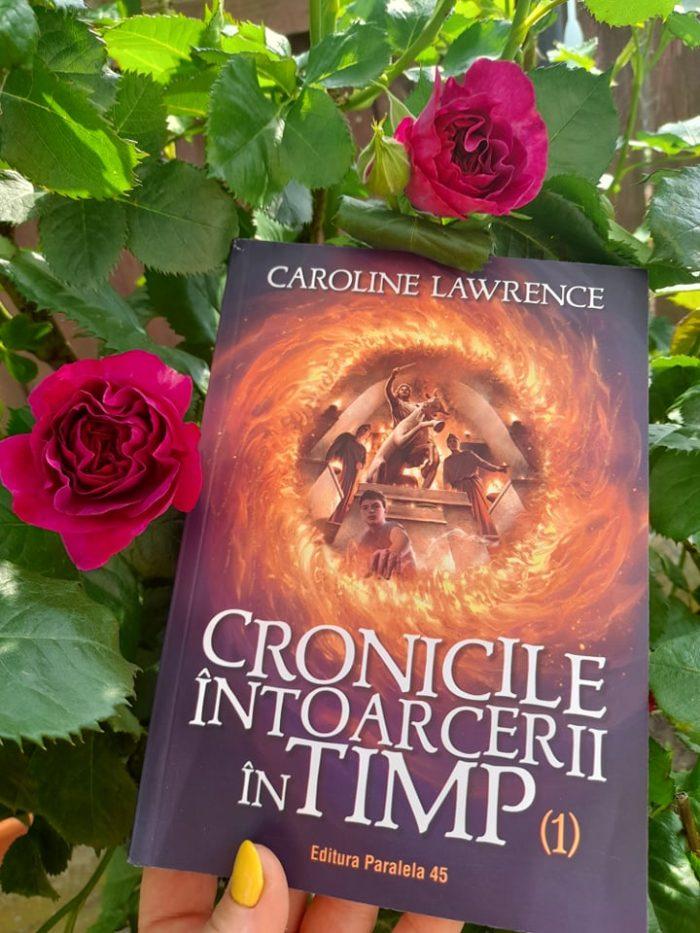 Cronicile întoarcerii în timp de Caroline Lawrence - Editura Paralela 45 - recenzie