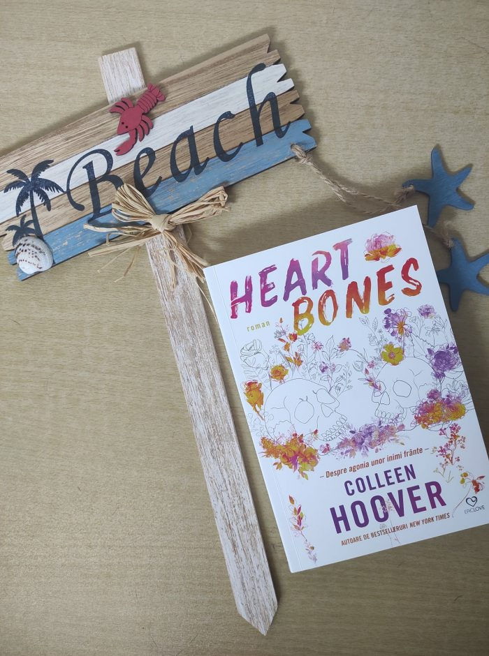 Heart Bones de Colleen Hoover - Editura Epica- recenzie