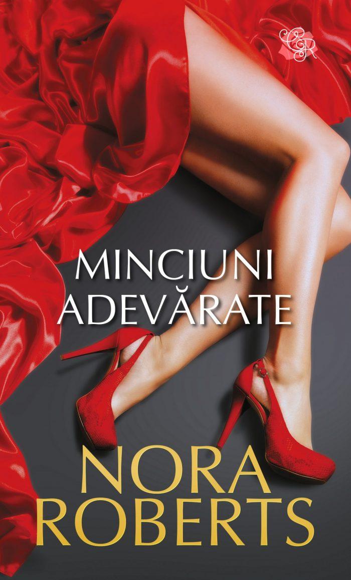 Minciuni adevărate de Nora Roberts - Colecția Cărți Romantice iulie 2021