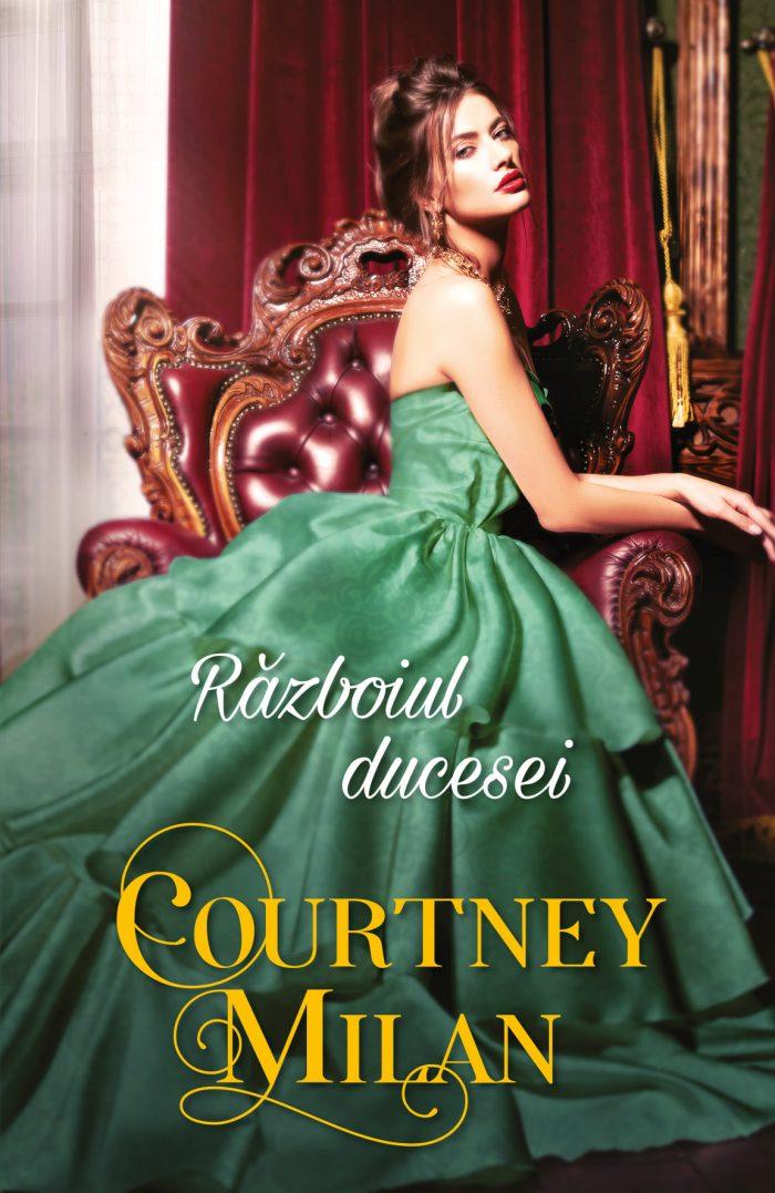 Războiul ducesei de Courtney Milan - Colecția Iubiri de poveste septembrie 2021
