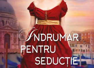 Îndrumar pentru seducție, de Victoria Alexander - Colecția Iubiri de poveste octombrie 2021
