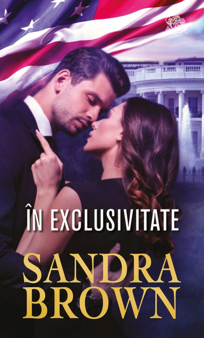 În exclusivitate de Sandra Brown - Colecția Cărți Romantice octombrie 2021