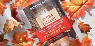 Ultima librărie din Londra de Madeline Martin - Editura Litera – recenzie